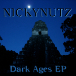Nickynutz Dark Ages EP Free Download